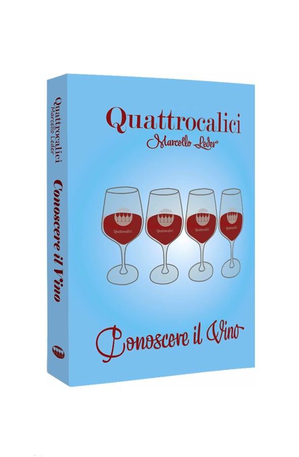 Quattrocalici - Conoscere il vino